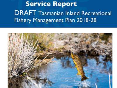 Release of the Draft Tasmanian Inland Recreational Fishery Management Plan 2018-28